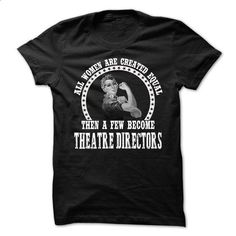 THEATRE-DIRECTORS - All Women - #striped shirt #design tshirt. SIMILAR ITEMS…