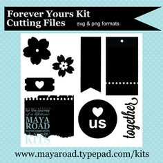 FREE Forever Yours Digital Cutting files from Maya Road in SVG and PNG formats