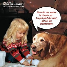December 14th, 2012 Caption Winner - Does your dog let your child play like this?  < Love this and the dog looks like my Frankie.