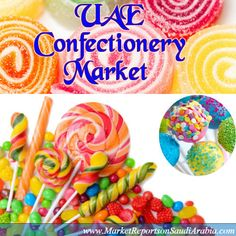 #Confectionery Market in the #UAE