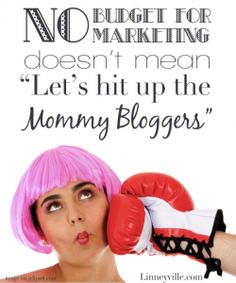"""No budget for marketing doesn't mean """"Let's hit up the Mommy Bloggers"""" via V3 Kansas City Integrated Marketing and Social Media Agency"""