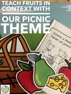 "Teach fruits in context centered around going on a picnic- preschool & elementary students will have fun ""packing"" the picnic with our props, and extending to add new fruits to the basket! Includes printable story book! Mundo de Pepita, Resources for Teaching Spanish to Children"