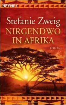 Nirgendwo in Afrika von Stefanie Zweig