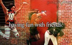 Always fun! =)