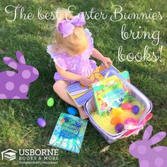 www.livelaughlovebooks.com Fill your kid's Easter Baskets with Usborne Books that won't rot their teeth!