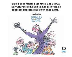 Libro. Las brujas, de Roald Dahl. Ilustrado por Quentin Blake. Editorial Loqueleo. Frases De Roald Dahl, Roald Dahl Quotes, Quentin Blake, Read More, Editorial, Reading, Truths, Bruges, Lets Go
