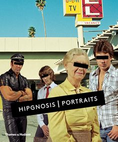 Hipgnosis | Portraits by Aubrey Powell who created Hipgnosis with Storm Thorgerson. They shared a flat in London with Pink Floyd's Syd Barrett who had scrawled the word HIPGNOSIS on the door. Syd was always clever with words and only he could have thought up the brilliant acronym using: 'hip'  'gnostic' and 'hypnosis.'