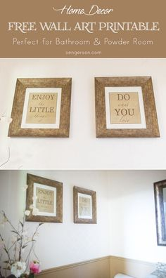 "Free Printable Wall Art for Bathroom or Powder Room that says ""Enjoy the little things"" and  ""Do what you love"" - from sengerson.com. #bathroomart #wallart"