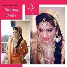 Wedding make up is both an intimate and personal for a woman - it must reflect the personality and style of the bride. SHIKHA CHANDRA