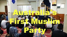 Australia's First Muslim Party Aims for Senate Seats #australia #muslim #party #senate