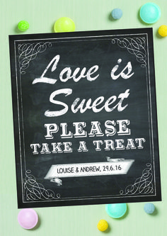 Vintage Chalkboard Love is Sweet Please Take A Treat Sign or Poster - Wedding Sweets / Pick n Mix Downloadable PDF Printable Poster or Printed & Delivered
