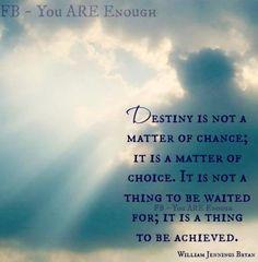 Destiny quote via www.Facebook.com/KnowYouAreEnough