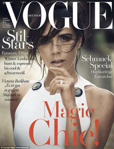 Victoria Beckham stars as a cover girl for the November 2015 issue of Vogue Germany. Photographed by Boo George and styled by Christiane Arp, Victoria wears looks from her Fall 2015 collection. Vogue Magazine Covers, Fashion Magazine Cover, Fashion Cover, Vogue Covers, Monica Bellucci, Top Models, Winter Looks, Twiggy, Victoria Beckham Engagement Ring