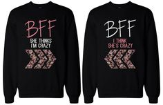 BFF Matching sweatshirts, designed and printed in USA. If you are looking for a high quality matching sweatshirts, this is it! Made in USA, our couples matching sweatshirts are individually printed using a digital printer and quality is assured. Best Friend Sweatshirts, Friends Sweatshirt, Best Friend T Shirts, Bff Shirts, Best Friend Outfits, Best Friend Gifts, Funny Shirts, Cute Shirts, Best Friend Clothes