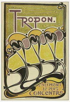 Poster, Tropon est l'aliment le plus concentré (Tropon, the most concentrated food supplement), 1898 | hccw | charrison-design | Visits | Collection of Cooper Hewitt, Smithsonian Design Museum