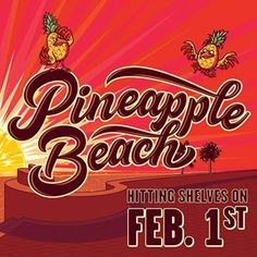 mybeerbuzz.com - Bringing Good Beers & Good People Together...: Funky Buddha Pineapple Beach Coming 2/1