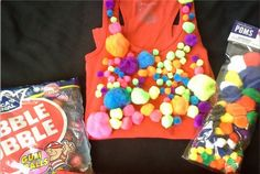 For a last minute Halloween costume, dress all in one color and glue on multi-colored pom-poms. Add a 25 cent sign and you're a gumball machine.