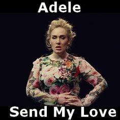 Adele - Send My Love chords acordes