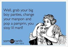 Ha omg. i love this! Uuugh way too many guys like this these days!