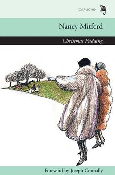 roses over a cottage door: Christmas Pudding by Nancy Mitford