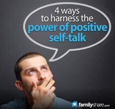 4 ways to harness the power of positive self-talk