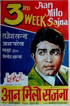 "Aan Milo Sajna (1970) , This Rajesh Khanna, Asha Parekh movie also starred Vinod Khanna. The movie was directed by Mukul Dutt. Music was by Laxmikant-Pyarelal and some superb songs. Songs like ""Achchha To Hum Chalte Hai"", ""Jawani O Deewani"", Koi Nazrana Lekar Aaya Hu"", ""Rang Rang Ke Phool Khile"", and ""Tere Kaaran Mere Saajan""."