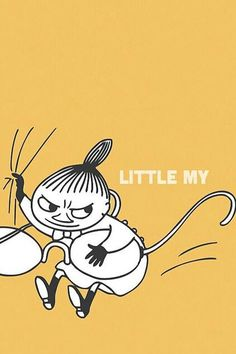 Little My from Moomin by Tove Marika Jansson Little My Moomin, Moomin Valley, Tove Jansson, Little Doll, Cheer Up, I Wallpaper, A Comics, Light Art, Fairy Tales