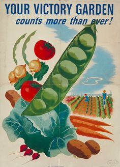 Victory Garden posters - to everyone who voted for the knowledge of what's in our food and lost...you can vote with your fork everyday.