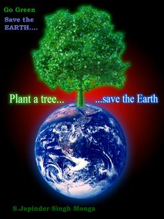 Quotes on Save Earth - God has blessed with green earth just save it. Our planet has no alternate and our duty is save to earth. Top 15 Short earth quotes you Mother Earth Essay, Save Earth Essay, Save Mother Earth, Save Our Earth, Save Earth Posters, Conservative Quotes, Earth Quotes, Tree Quotes, World Environment Day