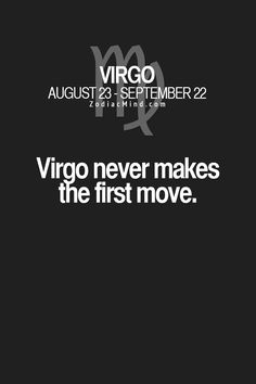 That's because we either move too fast and scare people or we don't make a move soon enough...