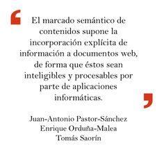 Juan-Antonio Pastor-Sánchez, Enrique Orduña-Malea y Tomás Saorín en «Marcado semántico automático en gestores de contenidos: integración y cuantificación» http://www.elprofesionaldelainformacion.com/contenidos/2013/sept/02.html