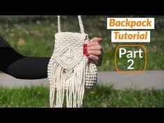Macrame Backpack Part 2 | Macrame & Crochet DIY - YouTube