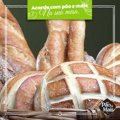 Pão fresquinho logo de manhã cedo? Com uma dose de amor você só encontra na Pão e Mais.