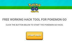 On here you will find the #1 working hack for the newly released game, Pokemon Go. Our hack is easy to use and requires no download! http://pokegohack.com/