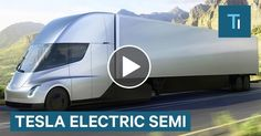 Elon Musk Gives First Look At Teslas Electric Semi