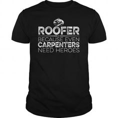 Roofer Hero T-Shirts, Hoodies, Sweatshirts, Tee Shirts (19$ ==► Shopping Now!)