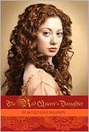 Red Queen's Daughter, Jacqueline Kolosov. Mary Seymour is the daughter of Katherine Parr, the last Queen of Henry VIII. She is raised by Lady Strange, who informs her of her destiny: she is to be a white magician in Queen Elizabeth's court & ensure her safe reign. After spending her early years learning the arts of the white magician, Mary is invited to join Elizabeth's court as a Lady in Waiting. There she realizes that the court is rife w/ ambitious men & women who are jockeying for power.