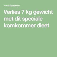 Verlies 7 kg gewicht met dit speciale komkommer dieet