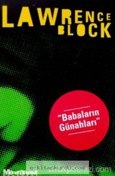 Babaların Günahları - Lawrence Block | e-kitapkurdu.com Lawrence Block