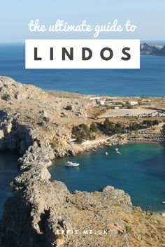 The ultimate guide to Lindos in Greece including what to see, the old town, St Paul's Bay and snorkelling