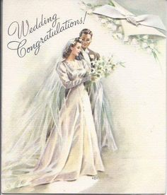 Vintage Wedding Greeting Card wedding dresses Wedding Dress Bride 2 Piece, Lace and Silk Wedding Dress. Vintage Wedding Cards, Vintage Greeting Cards, Vintage Bridal, Vintage Postcards, 1940s Wedding, Wedding Greetings, Wedding Congratulations, Decoupage Vintage, Vintage Pictures