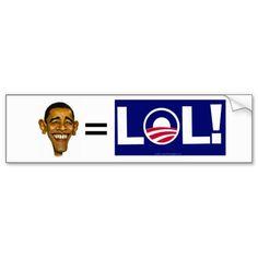 obama=lol bumper sticker