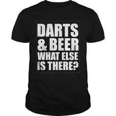 Darts and Beer What Else is There Bar Hopping T-Shirt