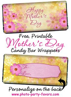 Free, Printable Floral Design Mother's Day Candy Bar Wrapper - Give Mom a personalized chocolate bar for her special day. Maybe grandma would like one too?! More printables and other party stuff at http://www.photo-party-favors.com/