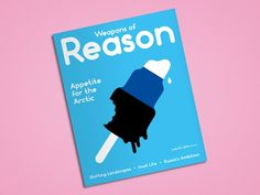 Whether you agree on the topic or not, the design and layout is nice --> Weapons of Reason: the little mag tackling some big issues