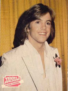 Shaun Cassidy- i remember listening to his ALBUM and even lip syncing- hair brush in hand, to Morning Girl with my best friend Keri S. 1980 I think?...