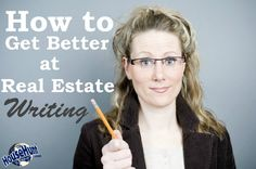 How to Get Better at Real Estate Writing