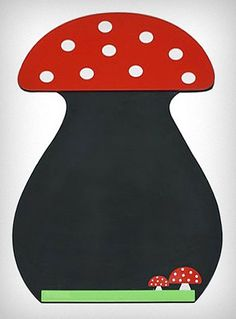 Forest Mushroom Chalkboard    Would be cute in the playroom!