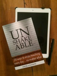 Have you read Unshakeable: 20 Ways to Enjoy Teaching Every Day.... No Matter What? A great motivational read that includes practical advice and classroom strategies