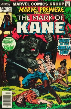 "Marvel Premiere #34 Marvel Comics  Night of the Gorilla Gods! Cover art by Howard Chaykin & Klaus Janson, heavily reworked by John Romita.  ""Fangs of the Gorilla God"" Kane travels to Africa where he battles Le Loup and the Gorilla God, Gulka. Written by Roy Thomas with art by Howard Chaykin. Adapted from Robert E. Howard's story ""Red Shadows."" http://beachbumcomics.blogspot.com/"